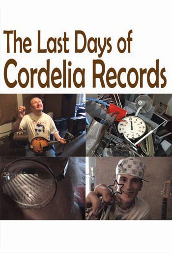 The Last Days of Cordelia Records