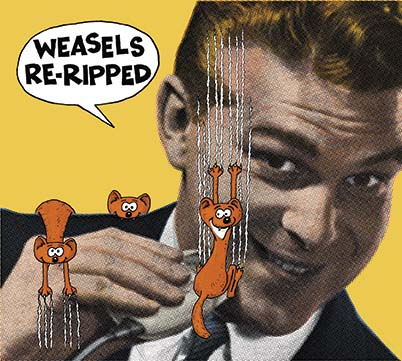 Weasels Re-Ripped